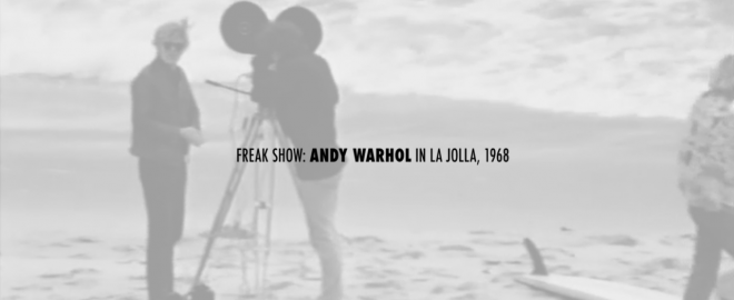 Freak Show: Andy Warhol in La Jolla, 1968