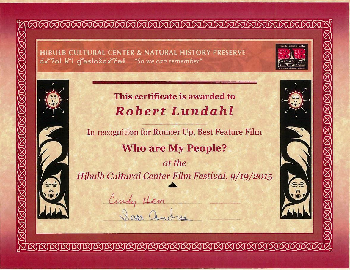 2015 Film Robert Lundahl Runner Up Feature Who are My People